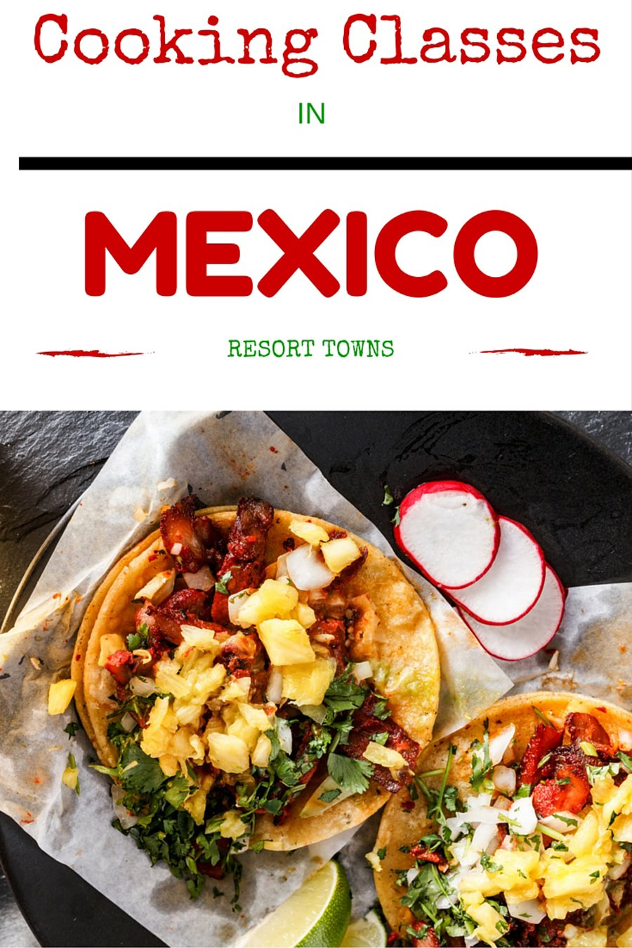 When you think about eating in Cancun and Cabo San Lucas, do you imagine only tourist taco menus and Mexican party bars? Why not sign up for a cooking class that will open your eyes to the vibrant food traditions thriving in both of these Mexican resort towns. We've got all the details.