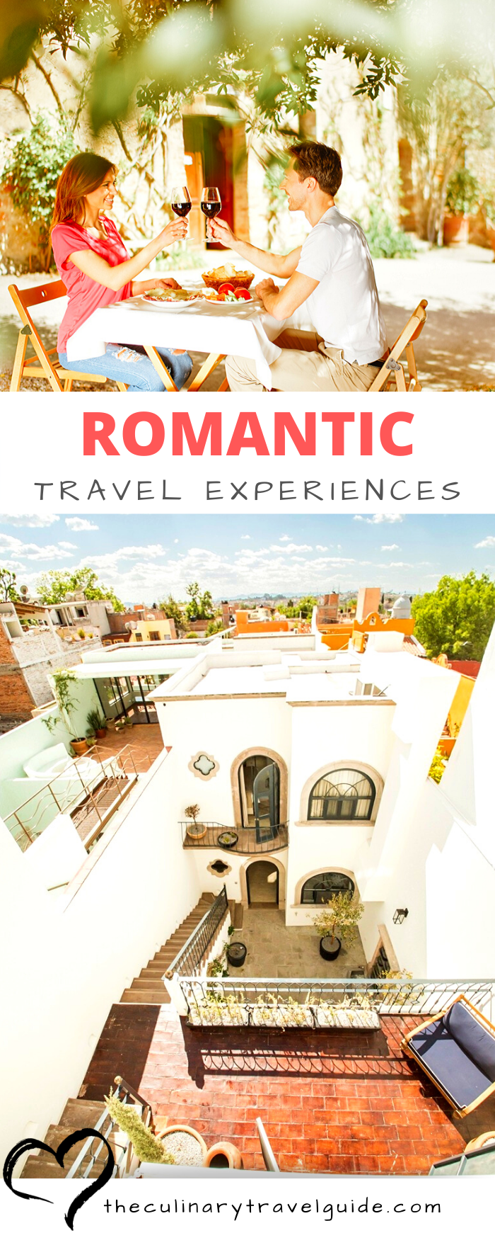 Romantic Travel Experiences - The Culinary Travel Guide - Forget the chocolates and flowers! Celebrate your love on Valentine's Day and throughout the year with these romantic travel destinations. #ValentinesDay #RomanticTravel #RomanticTravelDestinations